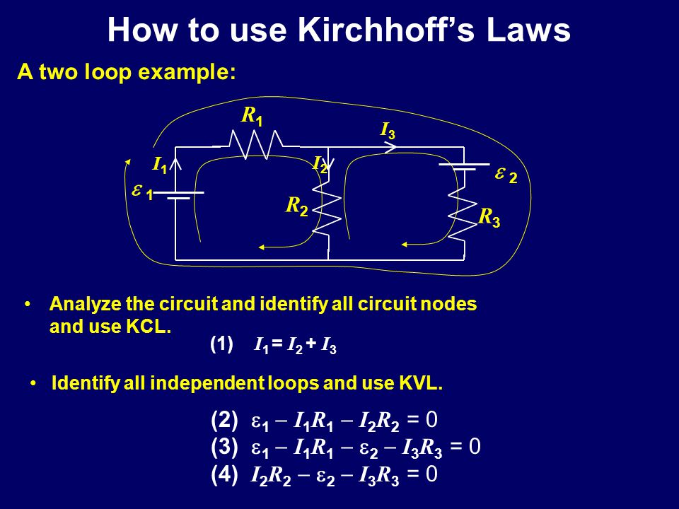 How to use Kirchhoff's Laws