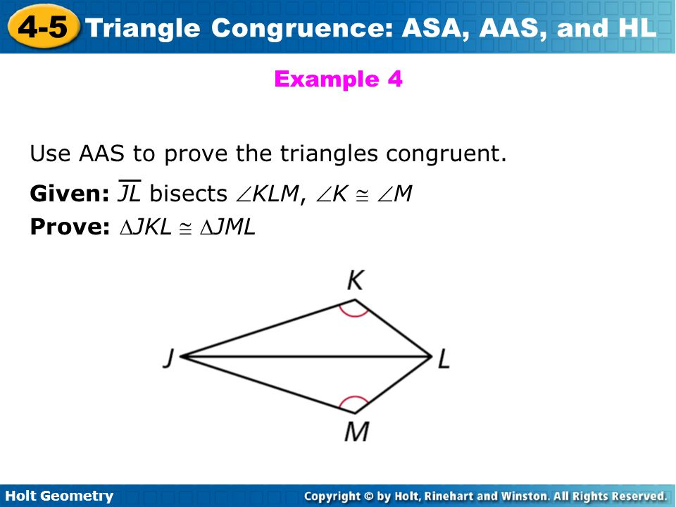 Example 4 Use AAS to prove the triangles congruent.