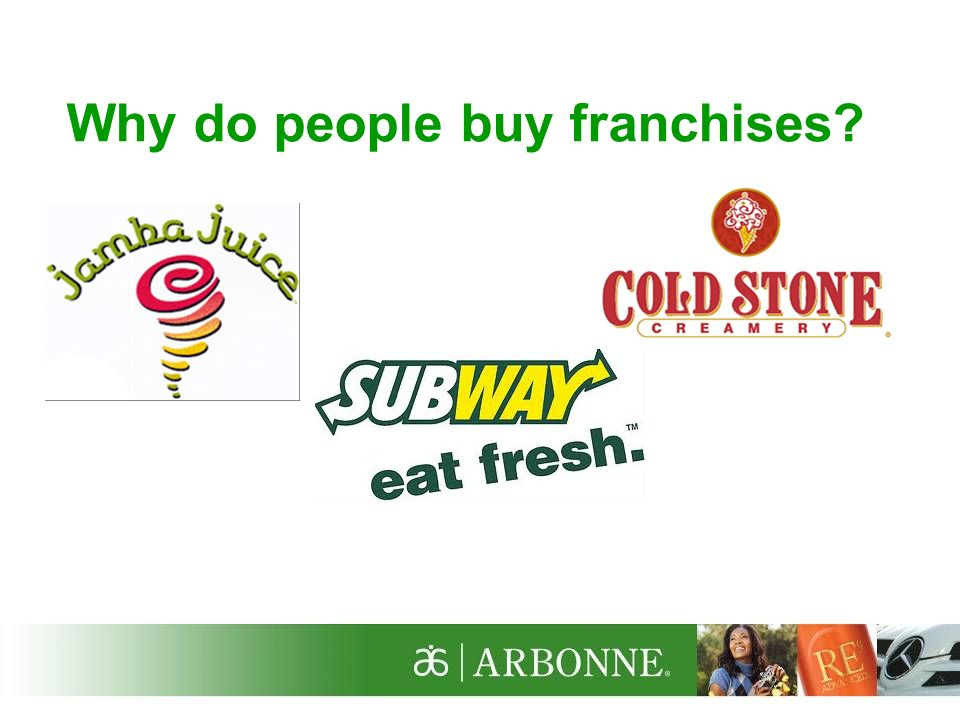 Why do people buy franchises