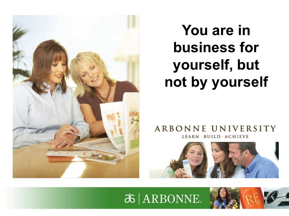 You are in business for yourself, but not by yourself