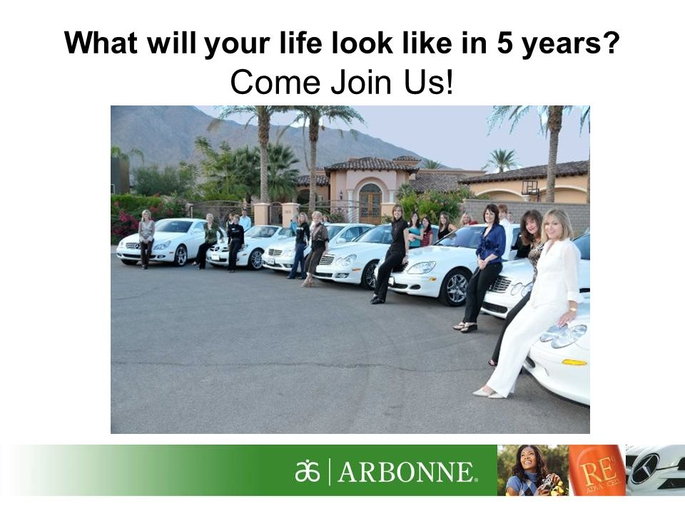 What will your life look like in 5 years Come Join Us!