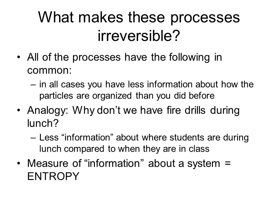 What makes these processes irreversible