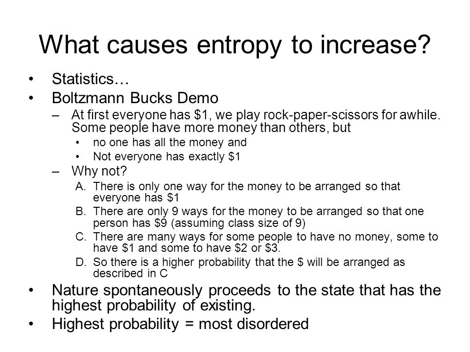 What causes entropy to increase