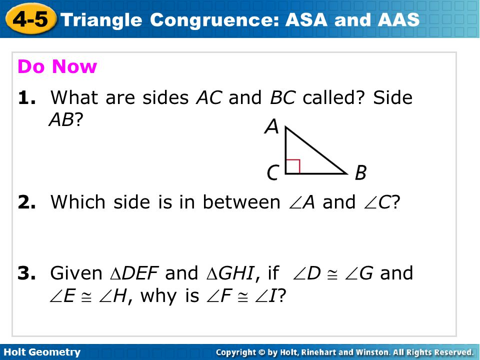 Do Now 1. What are sides AC and BC called Side AB 2. Which side is in between A and C
