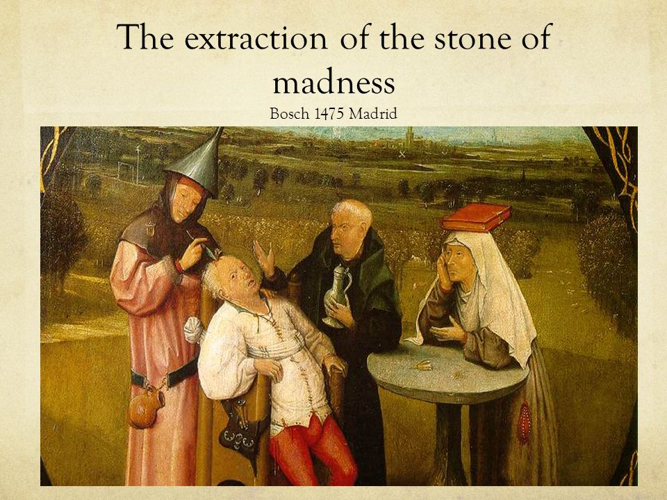 The extraction of the stone of madness Bosch 1475 Madrid