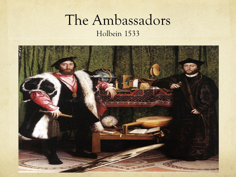 The Ambassadors Holbein 1533