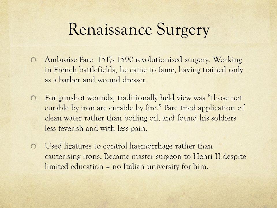 Renaissance Surgery