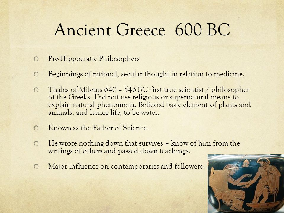 Ancient Greece 600 BC Pre-Hippocratic Philosophers
