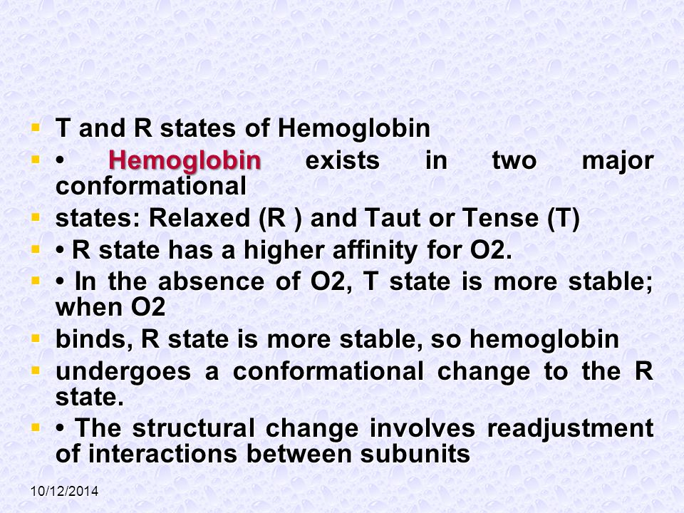 T and R states of Hemoglobin