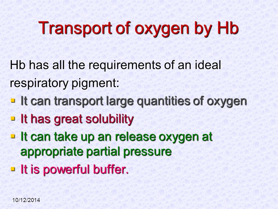 Transport of oxygen by Hb