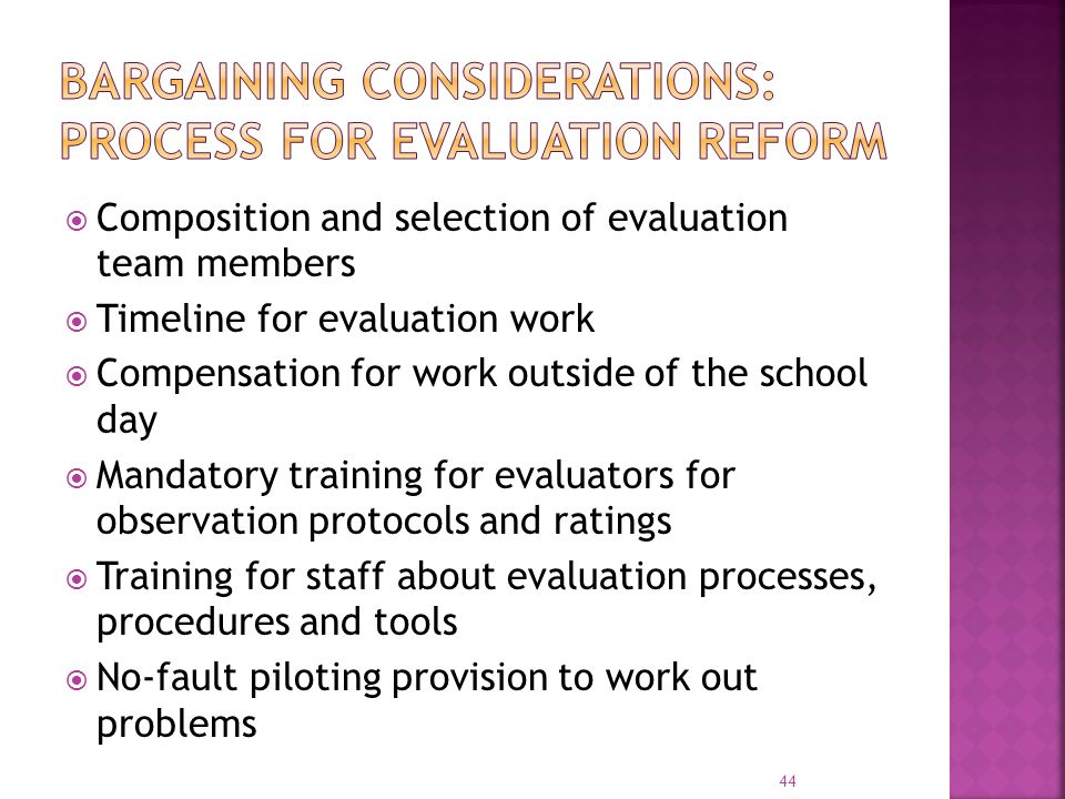 Bargaining considerations: process for evaluation reform