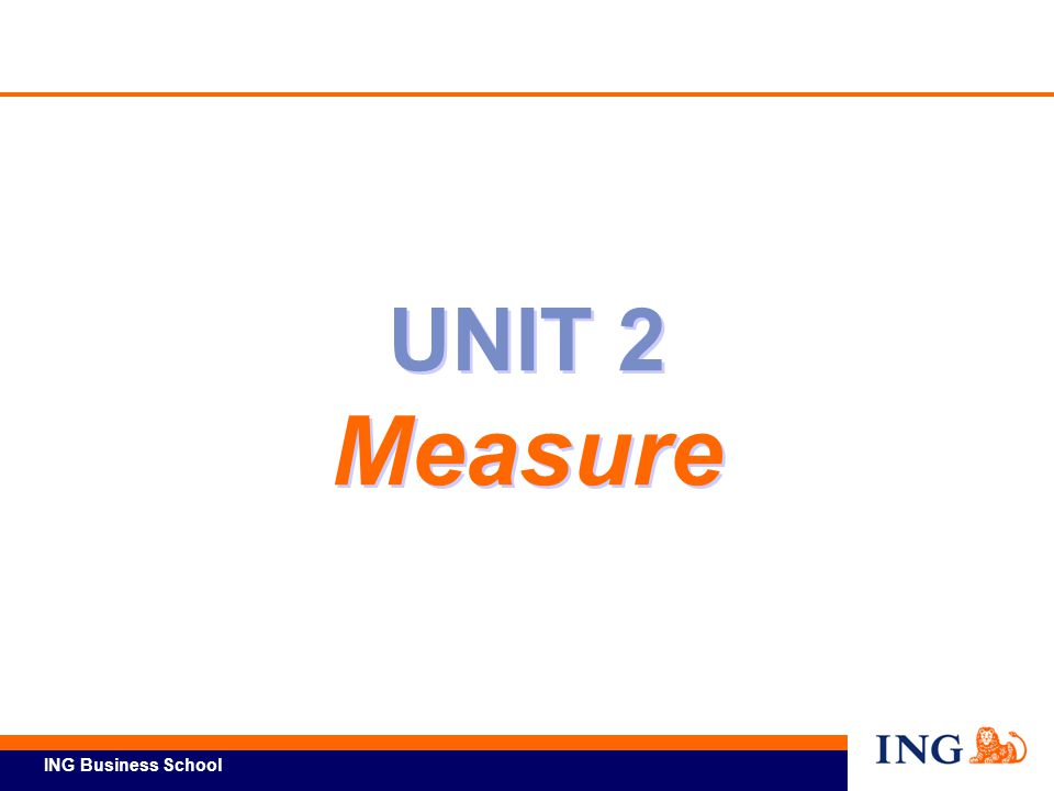 UNIT 2 Measure