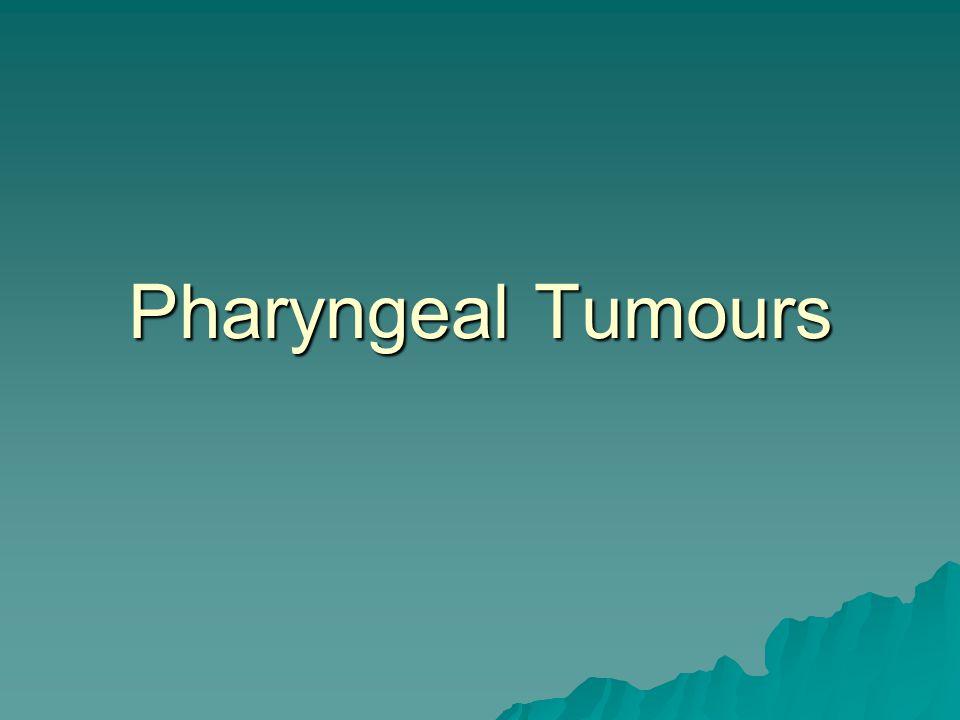 Pharyngeal Tumours