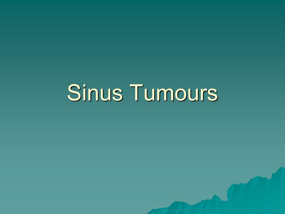 Sinus Tumours