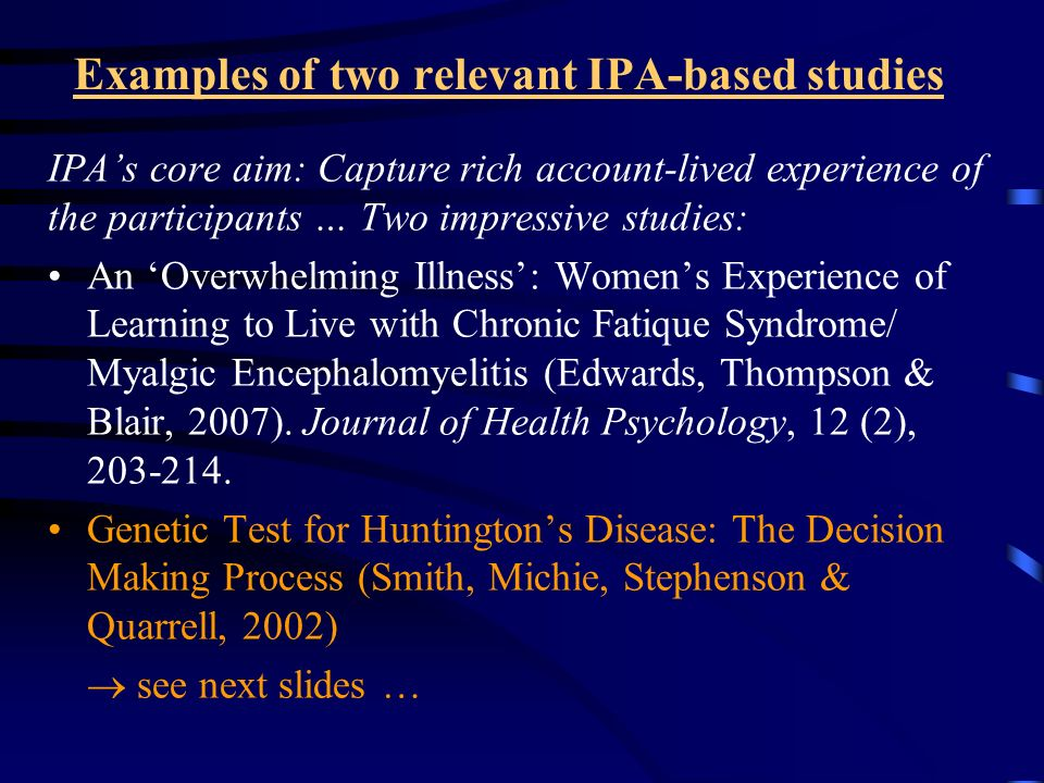 Examples of two relevant IPA-based studies