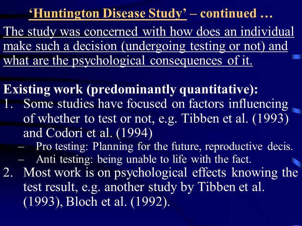 'Huntington Disease Study' – continued …