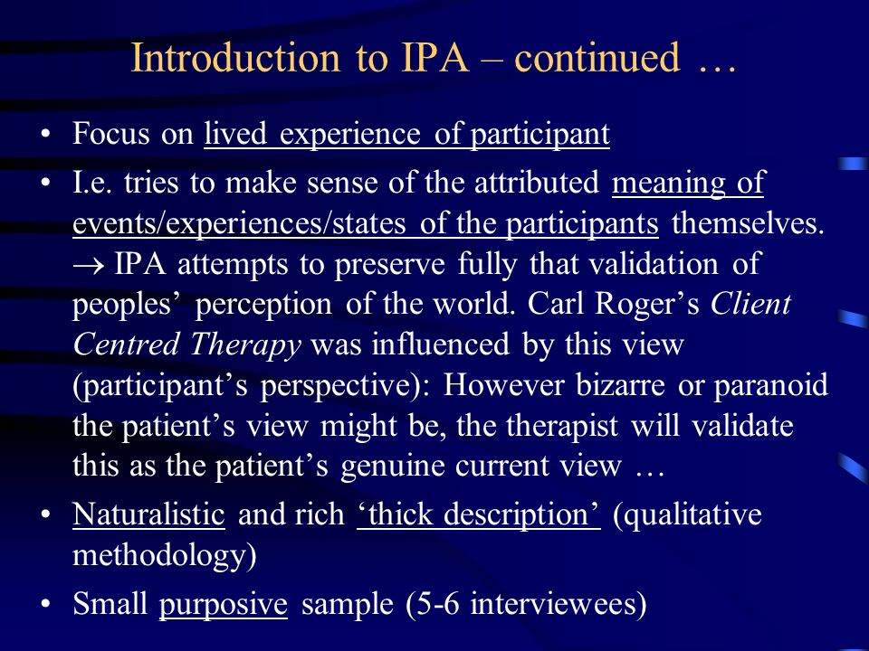 Introduction to IPA – continued …