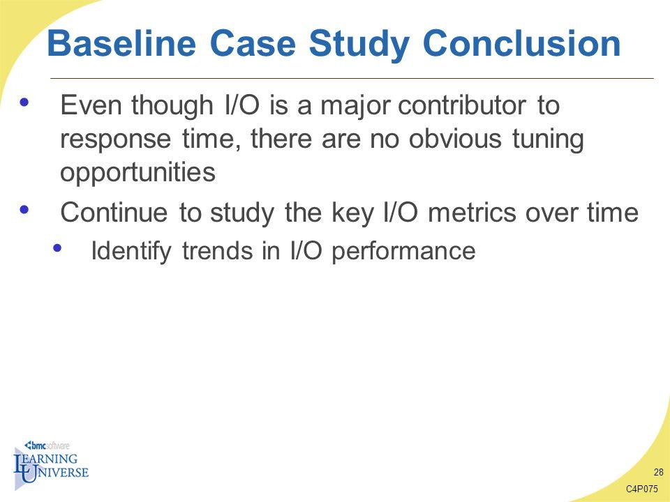 Baseline Case Study Conclusion