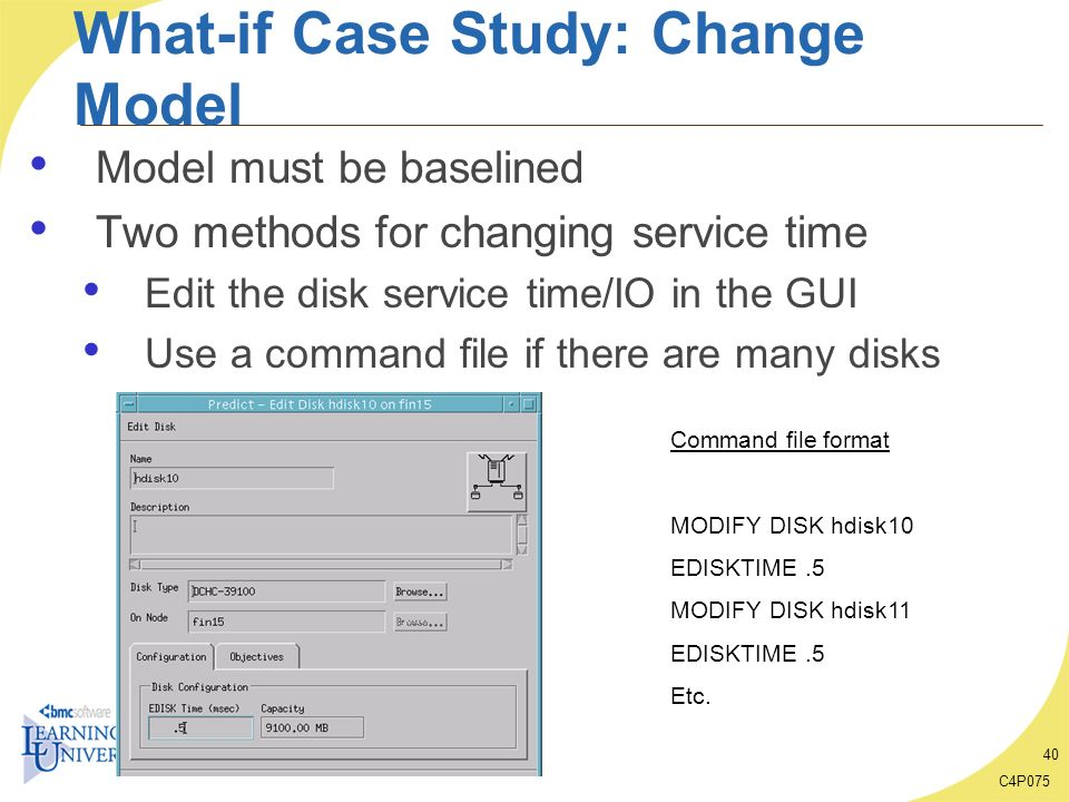 What-if Case Study: Change Model