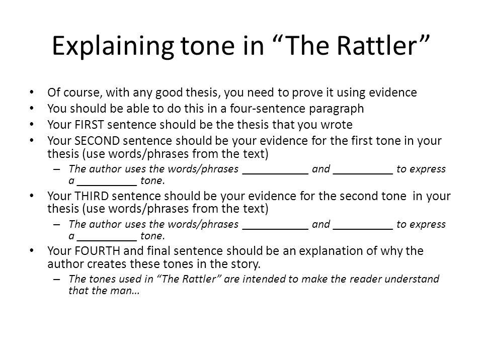 Explaining tone in The Rattler