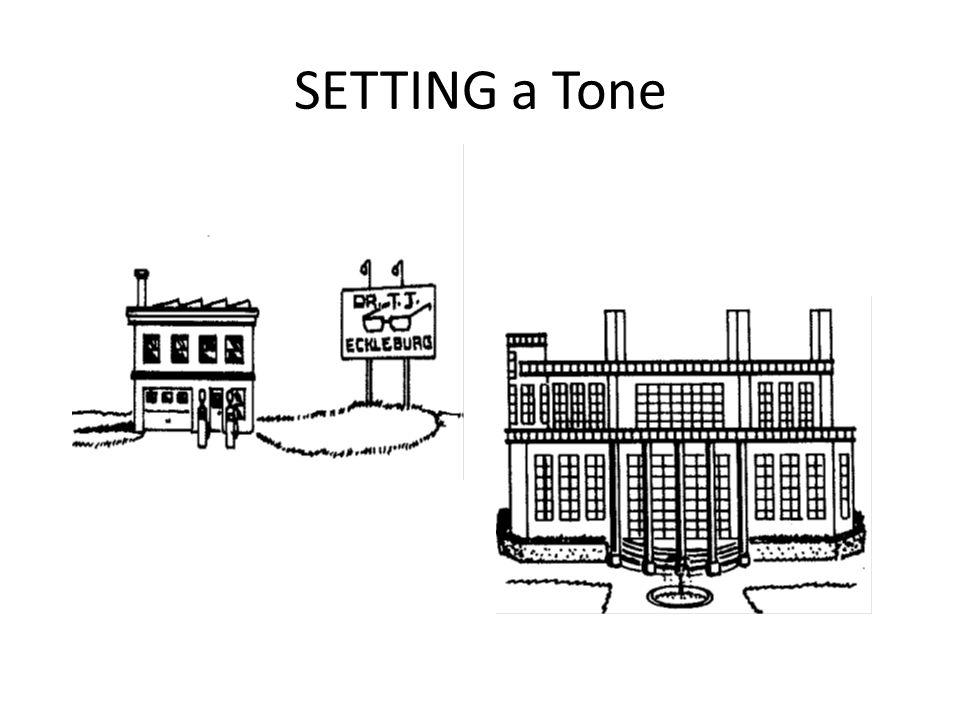 SETTING a Tone