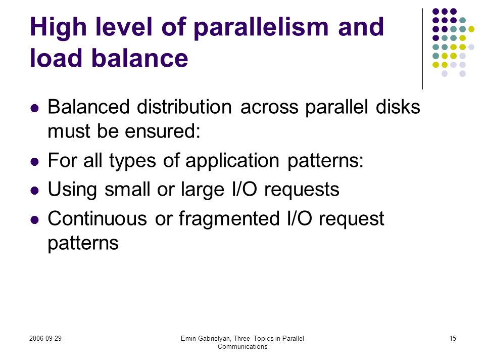 High level of parallelism and load balance