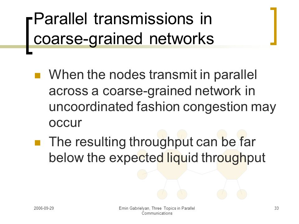 Parallel transmissions in coarse-grained networks