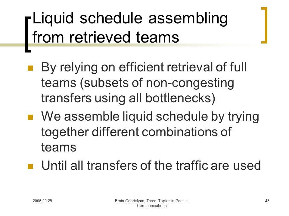 Liquid schedule assembling from retrieved teams