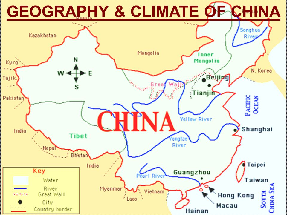 GEOGRAPHY & CLIMATE OF CHINA