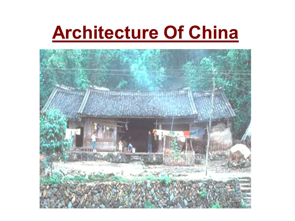 Architecture Of China