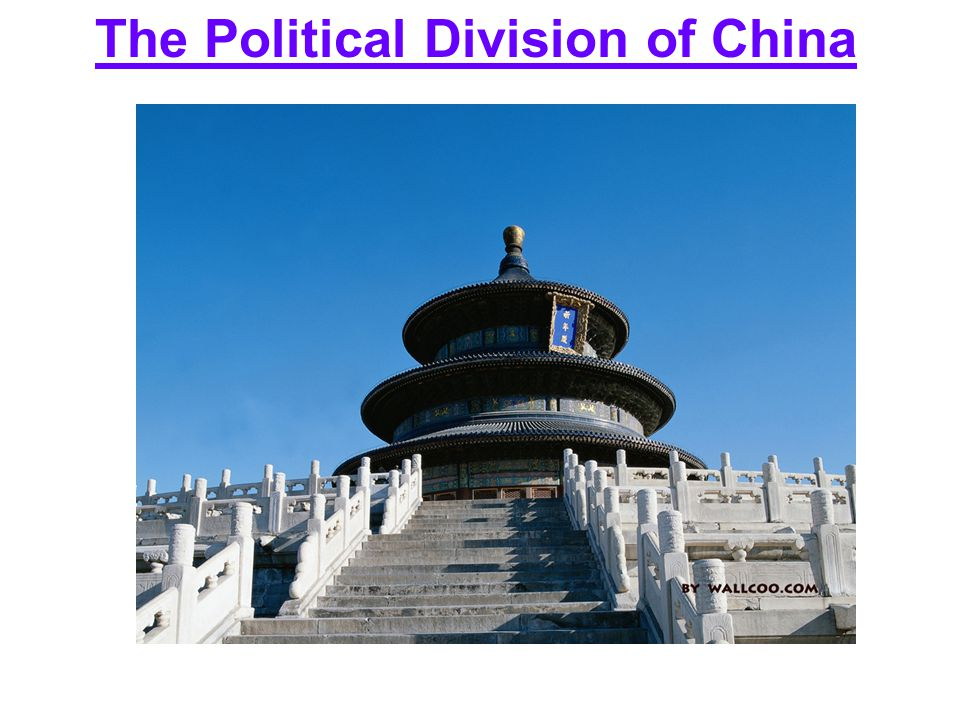 The Political Division of China