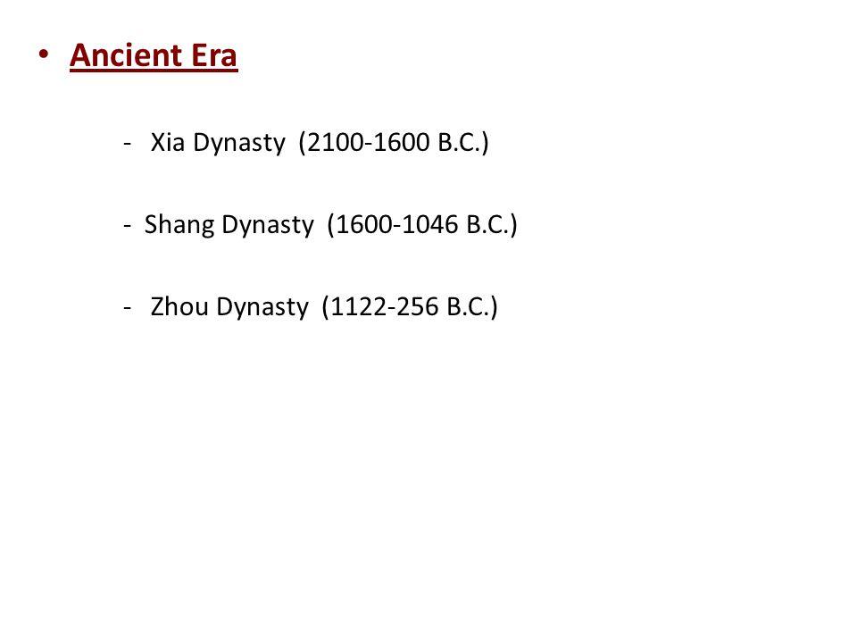 Ancient Era - Xia Dynasty (2100-1600 B.C.)