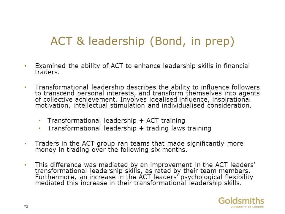 ACT & leadership (Bond, in prep)