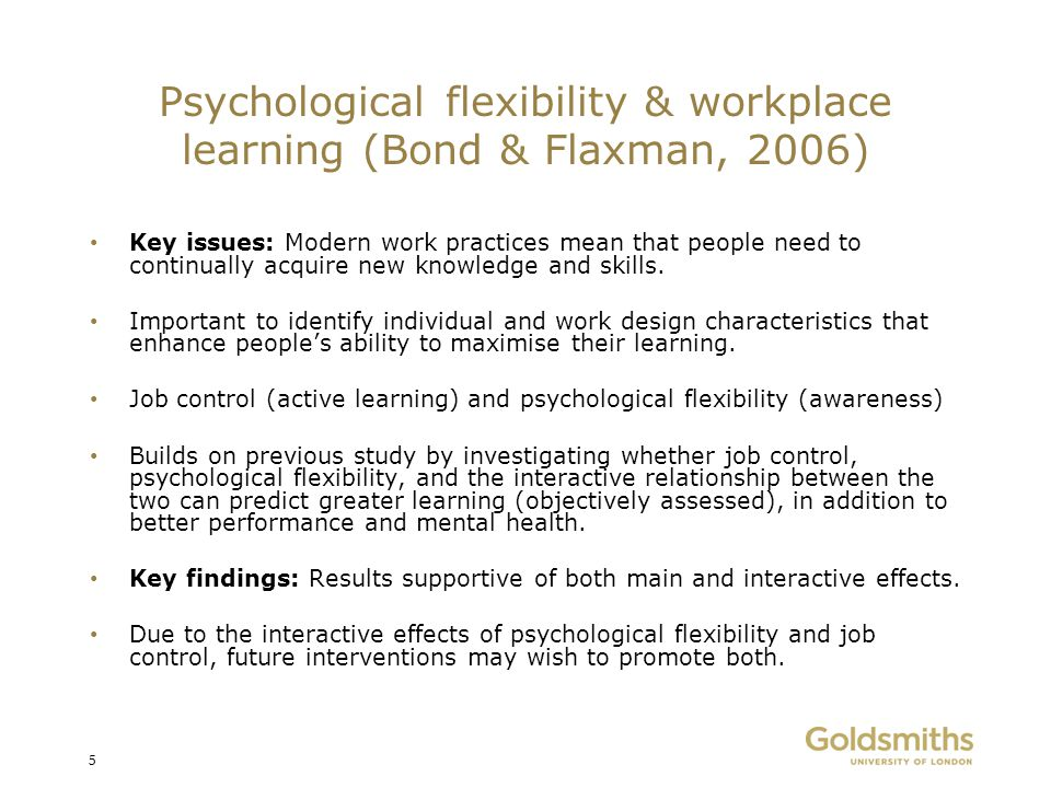 Psychological flexibility & workplace learning (Bond & Flaxman, 2006)