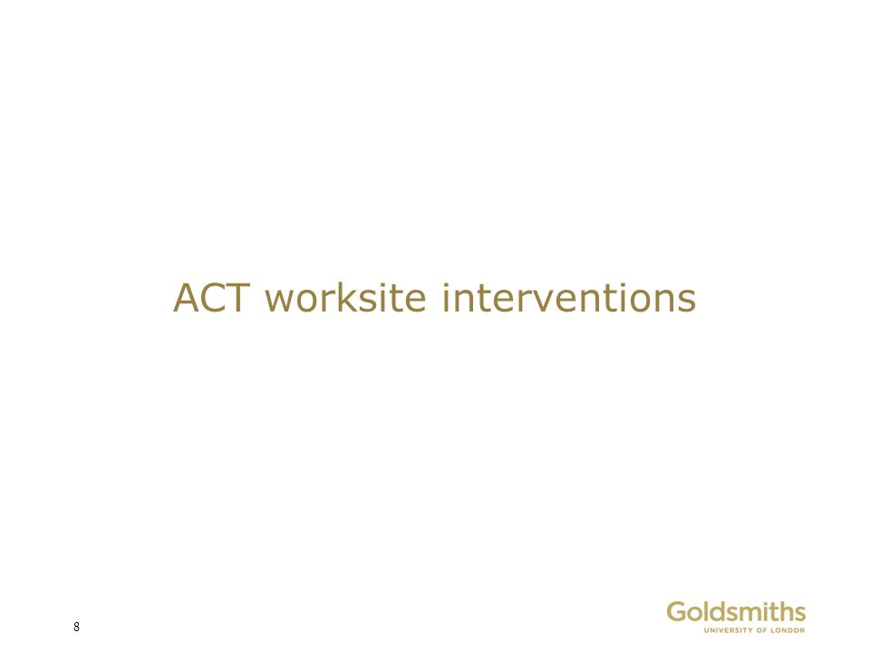ACT worksite interventions
