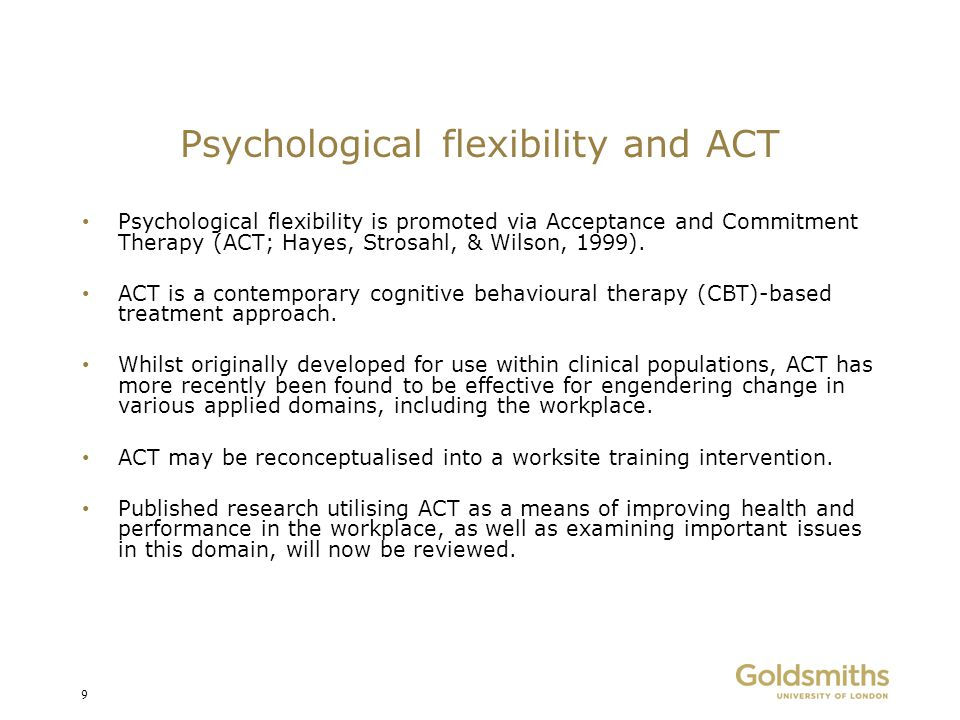 Psychological flexibility and ACT