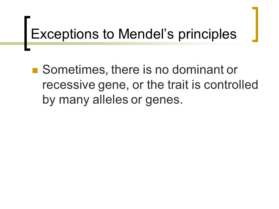 Exceptions to Mendel's principles
