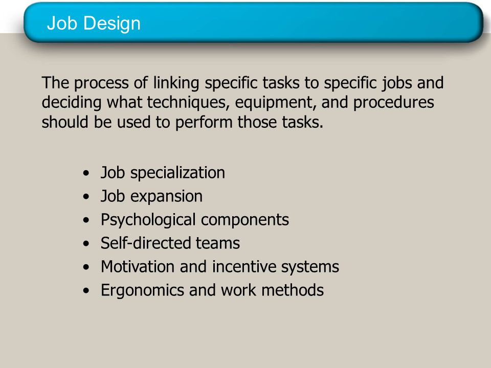 Job Specialization Involves Greater dexterity & faster learning