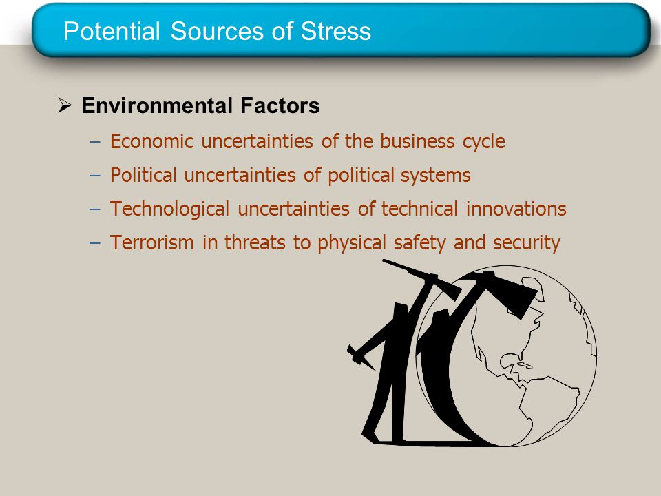 Potential Sources of Stress