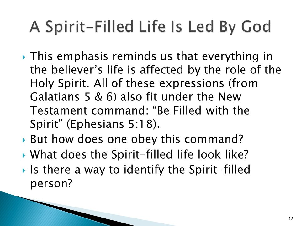 A Spirit-Filled Life Is Led By God