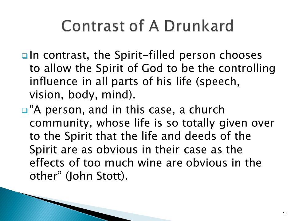Contrast of A Drunkard