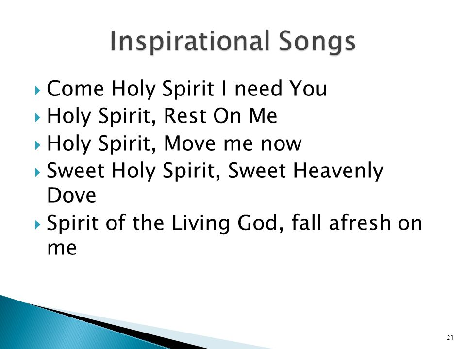 Inspirational Songs Come Holy Spirit I need You