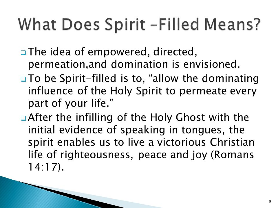 What Does Spirit –Filled Means
