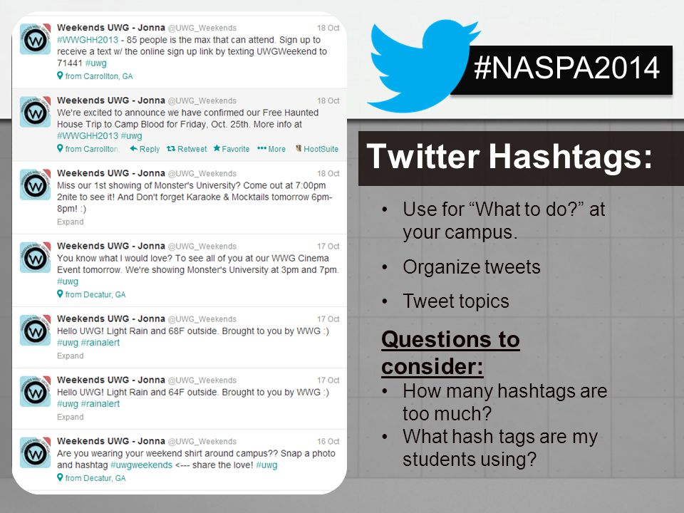 Twitter Hashtags: #NASPA2014 Questions to consider: