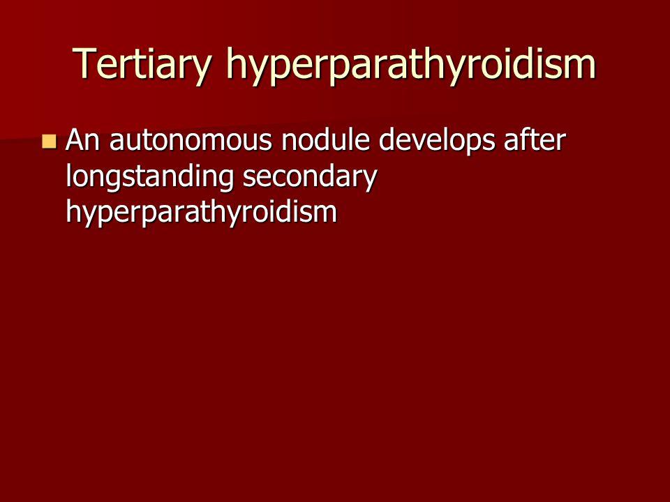 Tertiary hyperparathyroidism