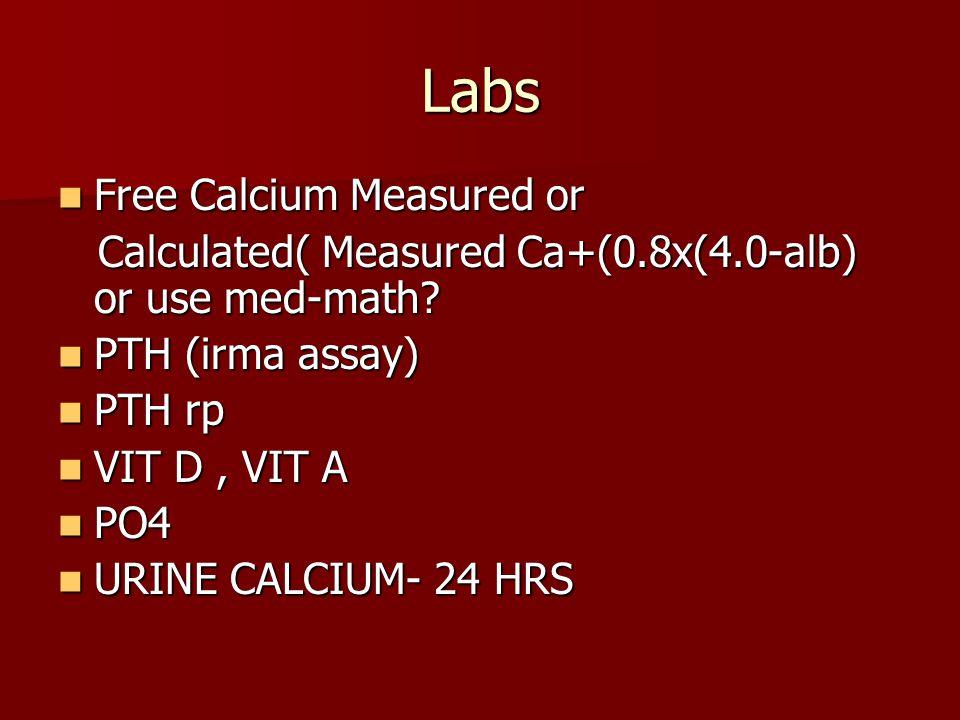 Labs Free Calcium Measured or