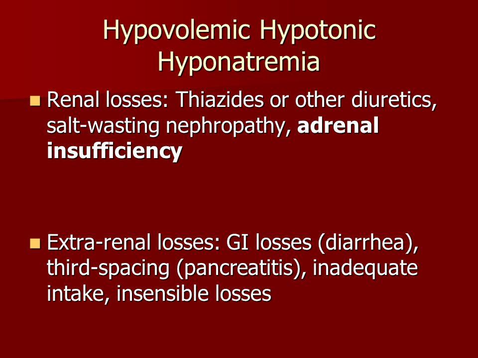 Hypovolemic Hypotonic Hyponatremia