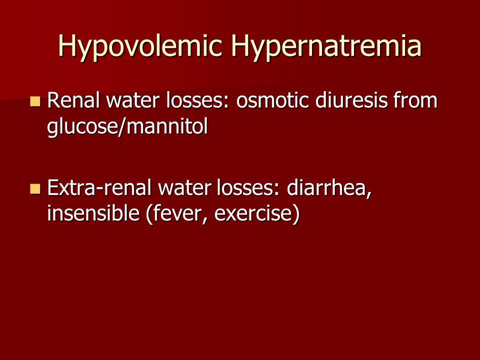 Hypovolemic Hypernatremia