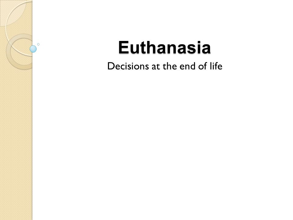 Decisions at the end of life