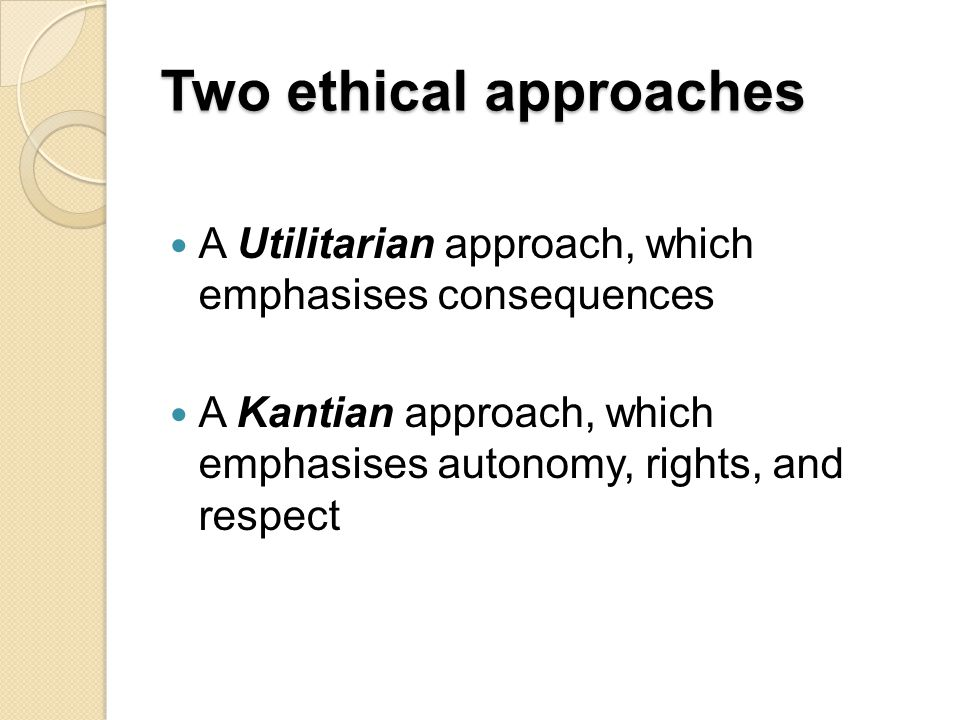 kantian and utilitarian theories Free essay: utilitarian and kantian approaches to the relationship between groups and outsiders all of the social and political theories discussed in the.